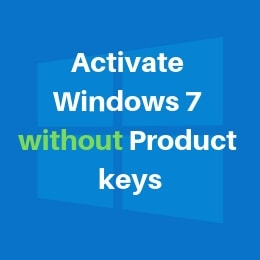 activate windows 7 without product keys