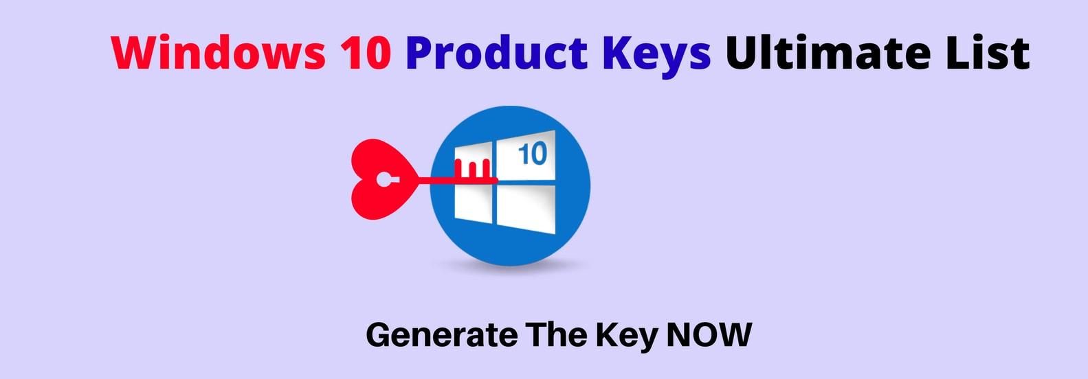 Windows 10 Product Keys Free Working 32 64bit 2021